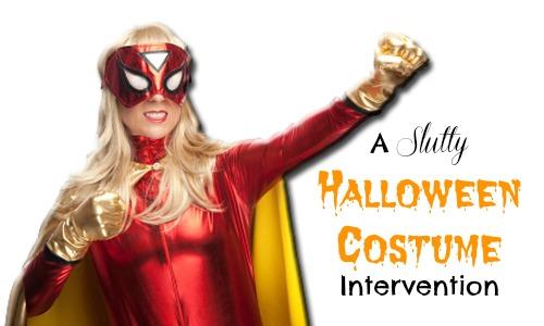 A Slutty Halloween Costume Intervention by Rebecca Gallagher