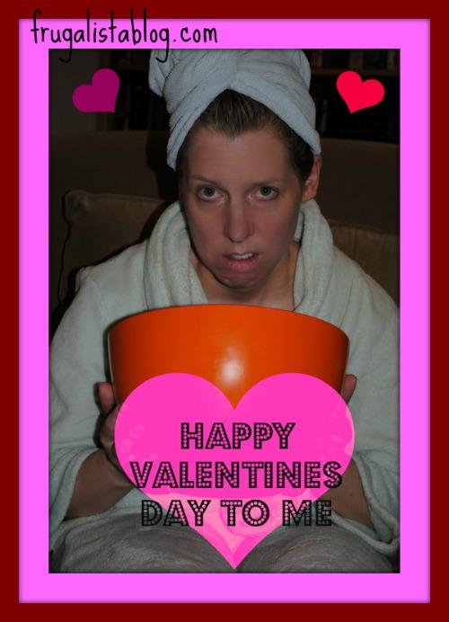 Frugalistablog Happy Valentines Day To Me