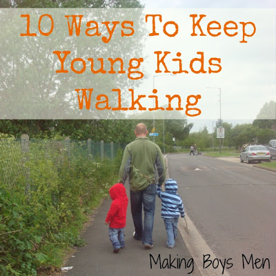 10 Ways to Keep Young Kids Walking by Making Boys Men Walking 1