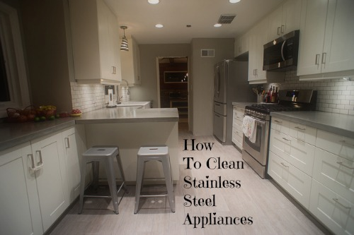 How to Clean Stainless Steel Appliances by Groovy Green Livin'