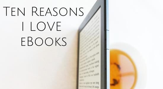reasons I love ebooks