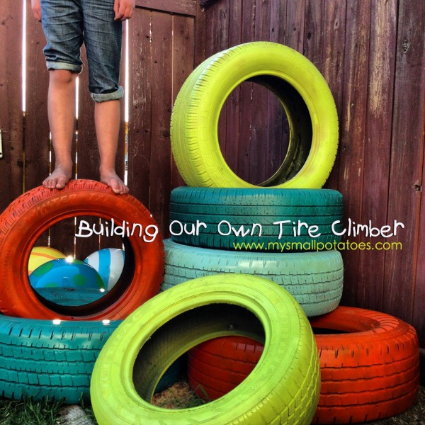 DIY Tire Climber by My Small Potatoes building our own tire climber