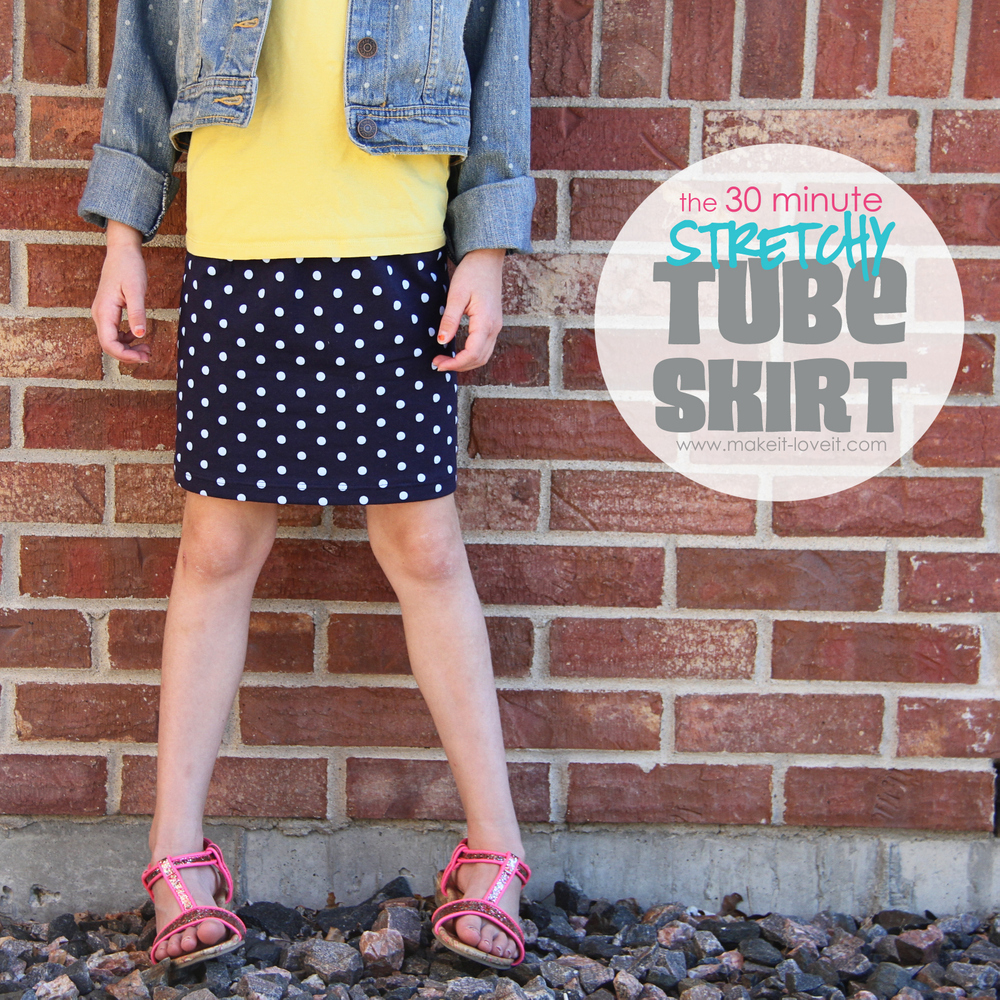 30 Minute Stretchy Tube Skirt by Make it & Love it 30 minute stretchy tube skirt by make it love it
