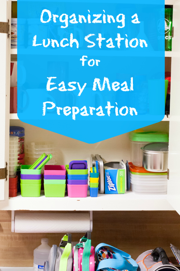 Organizing a Lunch Station for Easy Meal Prep by Jennifer P. Williams