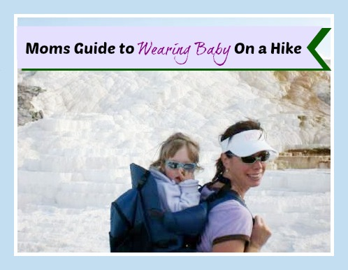 Moms Guide to Wearing Baby on a Hike by Colorado Mountain Mom
