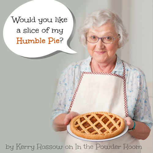 A Slice of Humble Pie by Kerry Rossow