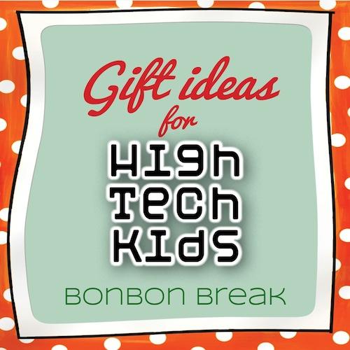 Gift List for Hi Tech Kids