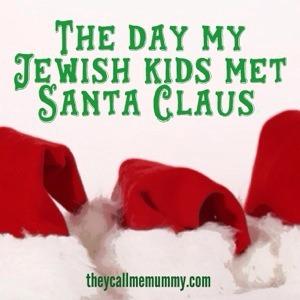 The Day My Jewish Kids Met Santa Claus by Michelle Lewsen