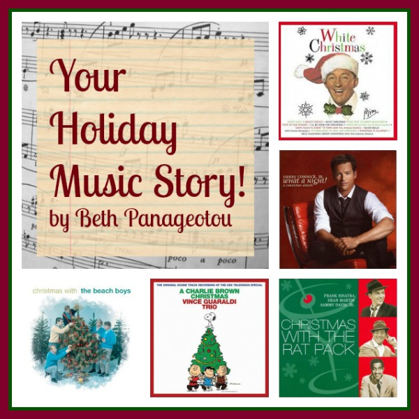 Your Holiday Music Story! by Beth Panageotou