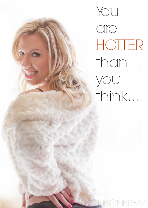 You're Hotter Than You Think