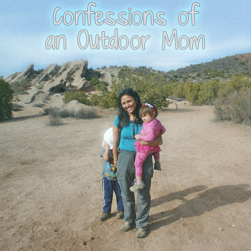 Confessions of an Outdoor Mom by Chasqui Mom