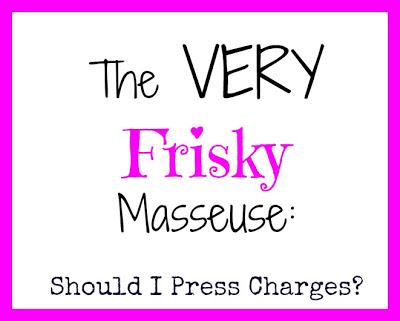 Frisky Masseuse by Kelley's Break Room