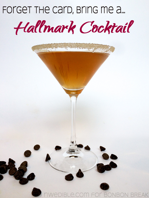 Forget the card, bring me a Hallmark Cocktail by Erica Strauss of Northwest Edible Life Hallmark Cocktail new