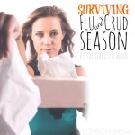 Surviving Flu and Crud Season by Frugalista blog