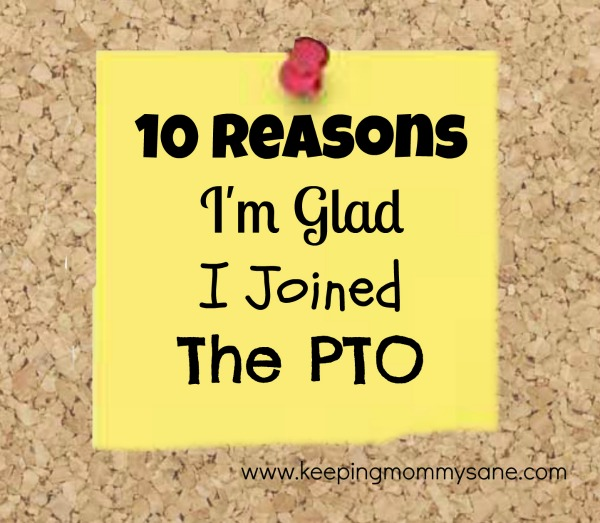 10 Reasons Im Glad I Joined the PTO by Keeping Mommy Sane 10 Reasons Im Glad I Joined the PTO by Keeping Mommy Sane