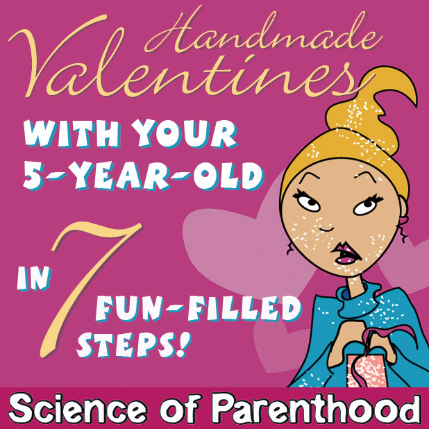 Making Valentines with your 5-year-old in 7 Fun-filled Steps