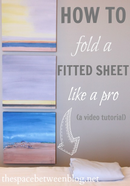How to Fold a Fitted Sheet by The Space Between