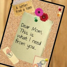 Dear Mom, This is what I need from you!