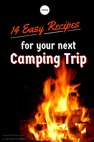 14 Easy Camping Recipes by Campfire Chic