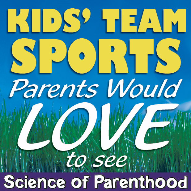 Kids' Sports We'd LOVE to See by Science of Parenthood