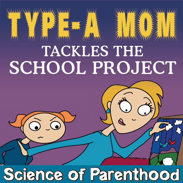 Type-A Mom Tackles a School Project
