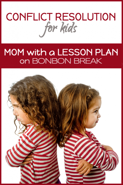 Teaching Kids Conflict Resolution by A Mom with a Lesson Plan
