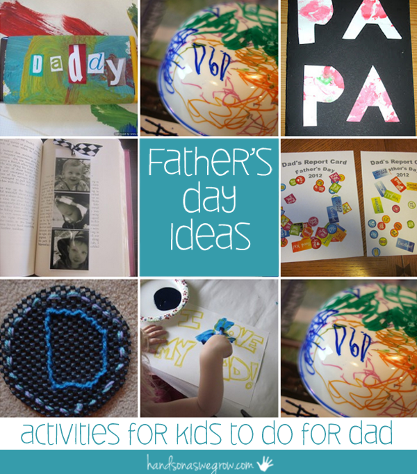 Father's Day Ideas: Activities for Kids to Do for Dad