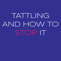 Tattling and How to Stop It with Dr. G