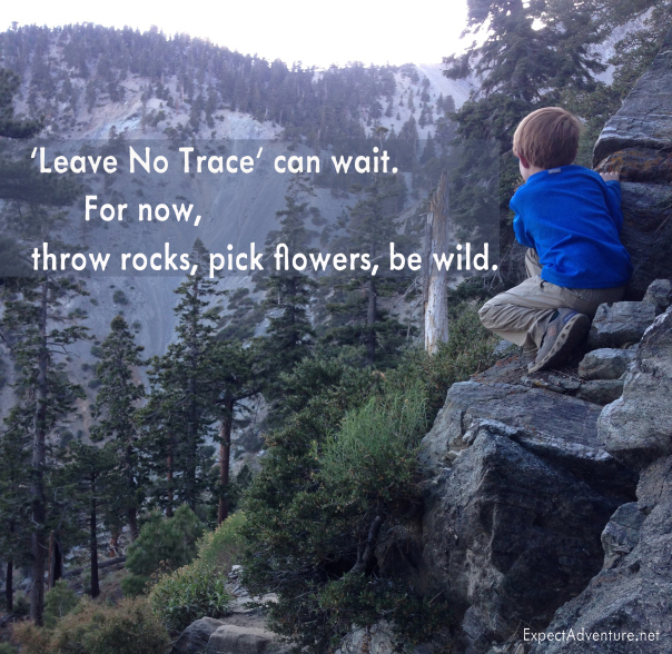 'Leave No Trace' Can Wait by Expect Adventure