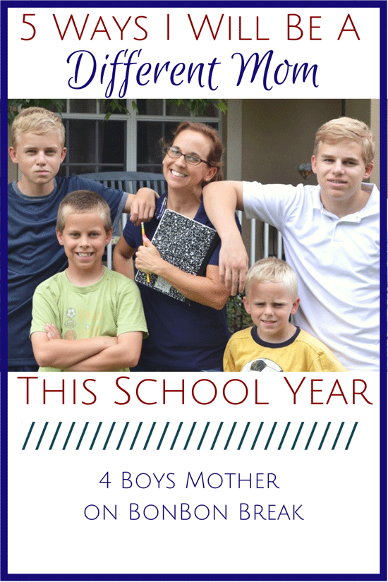 5 Ways I'll Be A Different Mom This School Year have a better school year