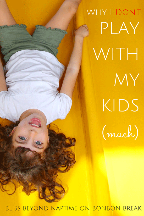 Why I Don't Play With My Kids - let kids play alone