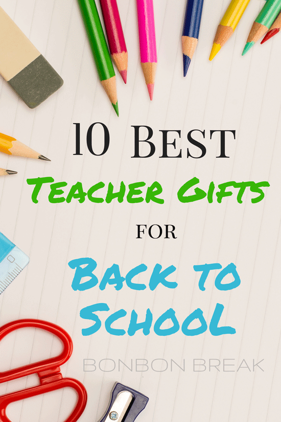 10 Best Teacher Gifts for Back to School