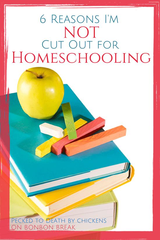 6 Reasons I'm Not Cut Out for Homeschooling by PTDBC