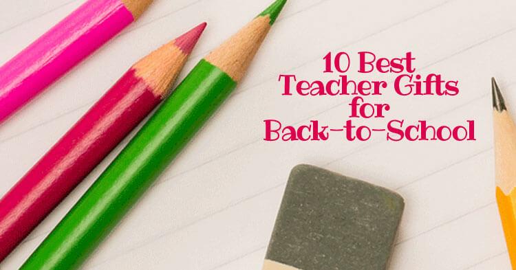 The 10 Best Teacher Gifts For Back To School Bonbon Break