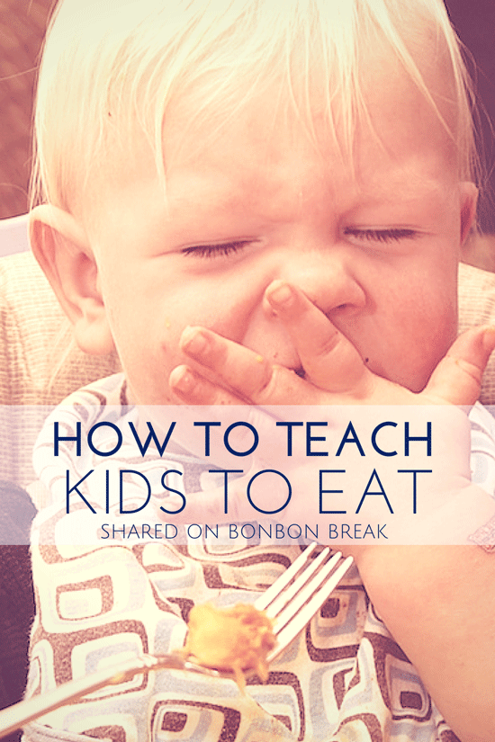 How to Teach Your Kids to Eat