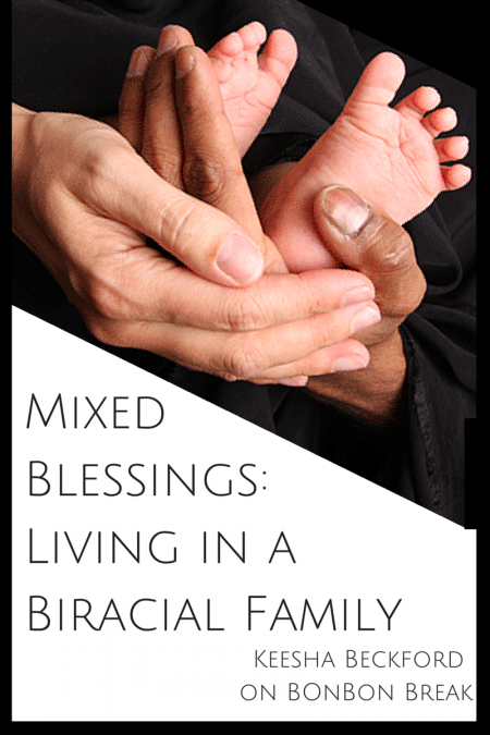 Mixed Blessings: Living in a Biracial Family - It isn't easy being part of a mixed race couple.  At all.