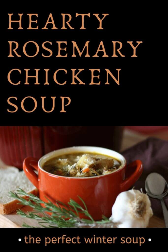 Hearty Rosemary Chicken Soup