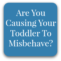 causing toddler to misbehave