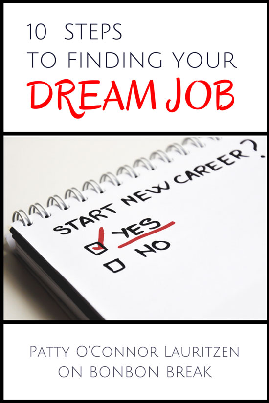 10 Steps to Finding Your Dream Job
