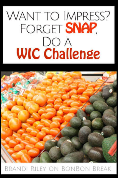 Want to Impress? Forget SNAP, Do a WIC Challenge