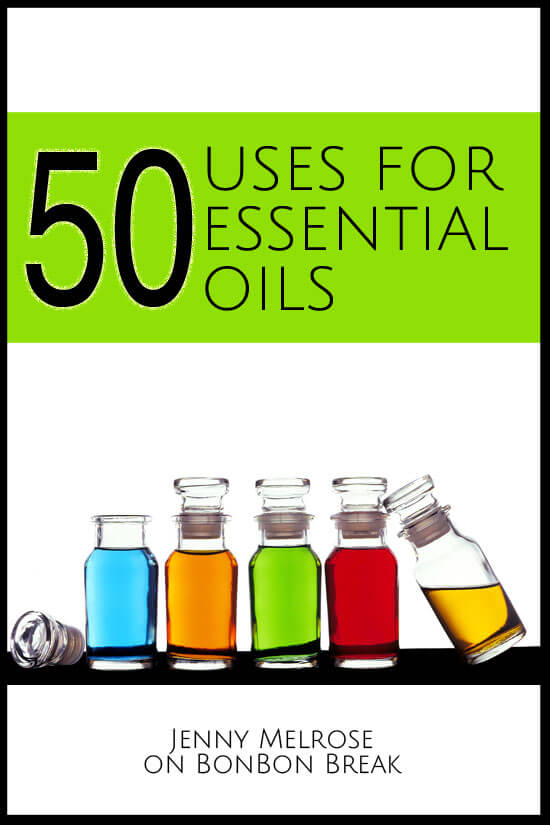 50 Uses for Essential Oils