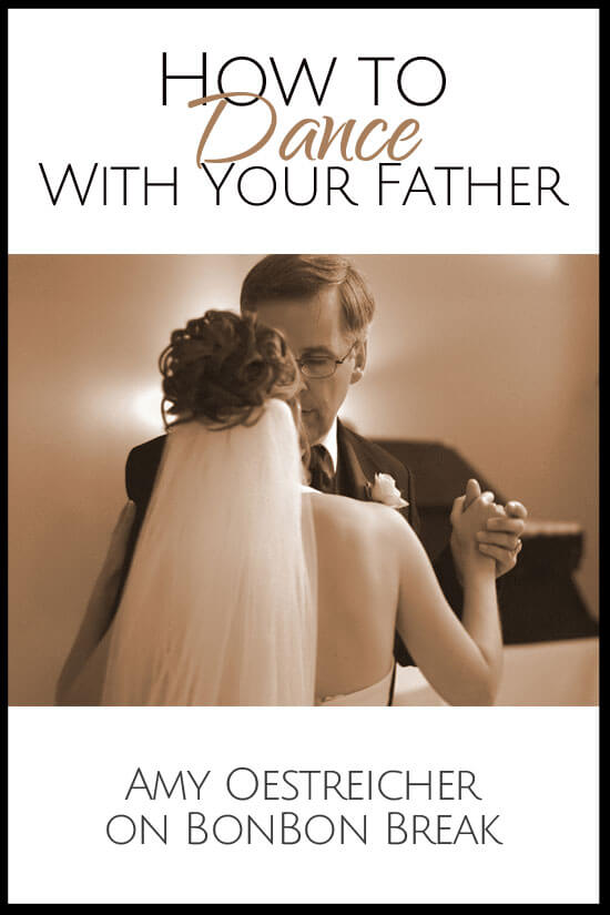 How do you choose the perfect song to say everything you want to say to your dad on your wedding day?