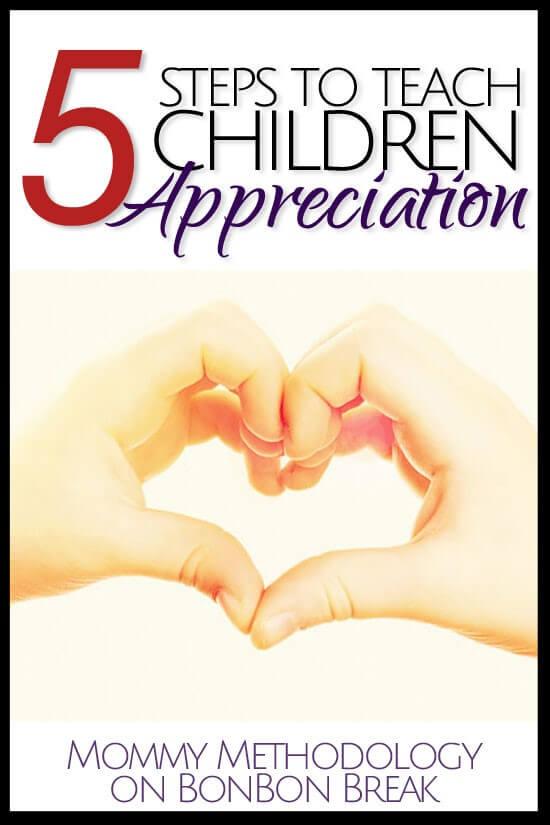 5 Steps to Teach Children Appreciation