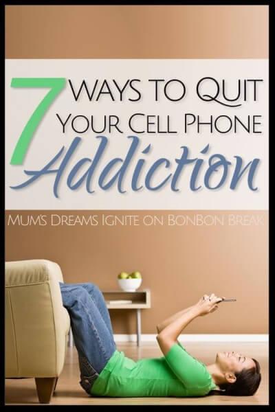 7 Ways To Quit Your Cellphone Addiction Bonbon Break