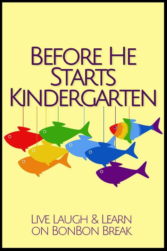 Before He Starts Kindergarten
