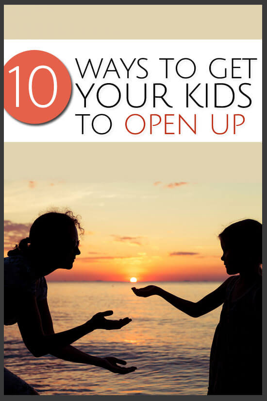 10 simple and effective ways to get kids to open up.