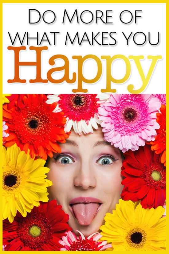 We know what makes us happy. Take this mama's advice and do MORE of that! Take a peek to see what makes her happy.