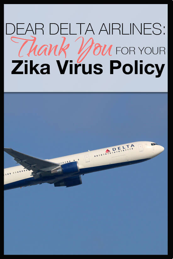 Dear Delta Thank you for your Zika Virus Policy