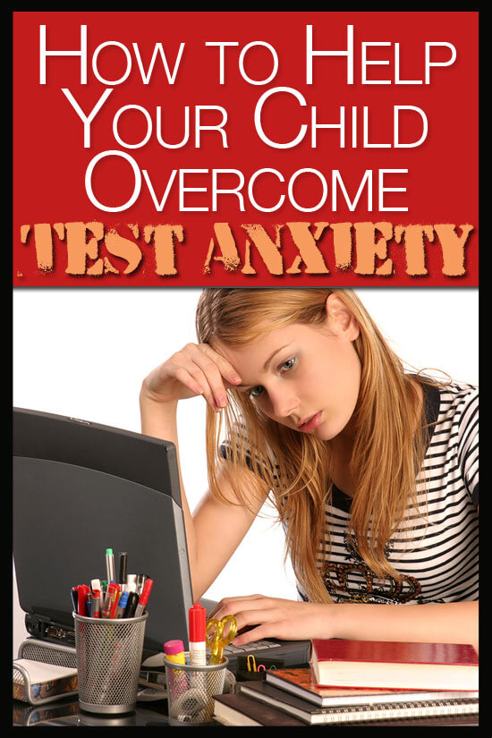 How to Help Your Child Overcome Test Anxiety