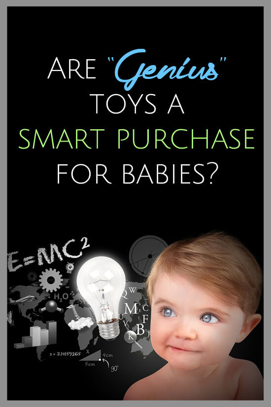 "Are ""Genius"" Toys A Smart Purchase for Babies? 